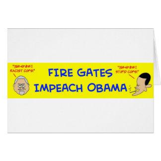 fire gates impeach obama greeting card