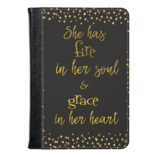 Fire in Her Soul; Grace in her Heart Quote Kindle Case