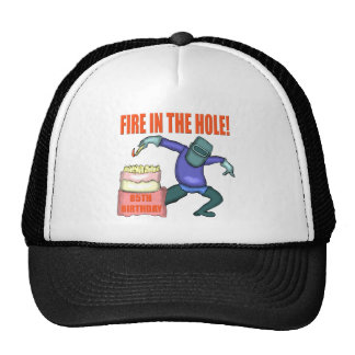 Fire In The Hole 85th Birthday Gifts Trucker Hat