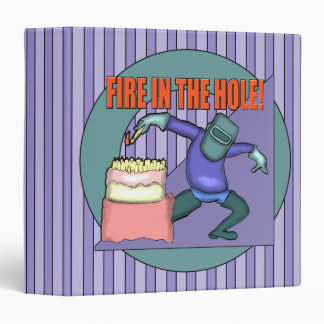 Fire In The Hole Avery Binder
