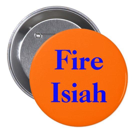 Fire Isiah Button