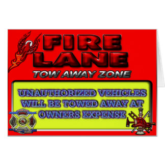 Fire Lane Tow Away Zone Greeting Card