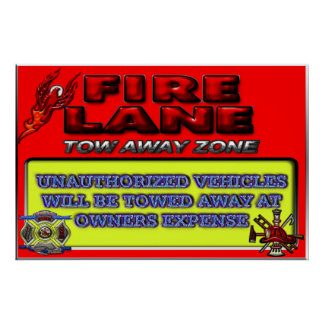 Fire Lane Tow Away Zone Sign Poster