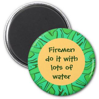 fire men do it humor 2 inch round magnet