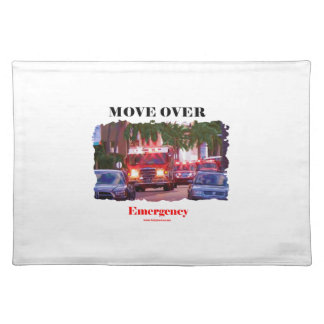 Fire_Move_Over. Placemat