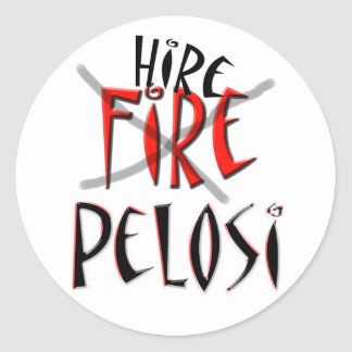 Fire - no Hire Pelosi Classic Round Sticker