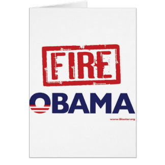 Fire Obama Greeting Card