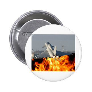 Fire on take-off pinback button