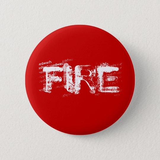 FIRE PINBACK BUTTON