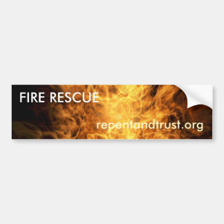 Fire Rescue - Evangelistic Bumper Sticker