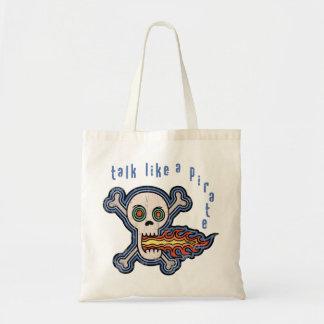 Fire Talk Like a Pirate Canvas Bags