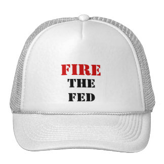 FIRE THE FED TRUCKER HAT