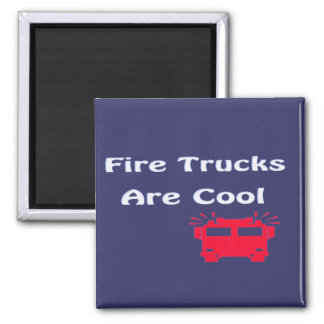 fire trucks are cool 2 inch square magnet