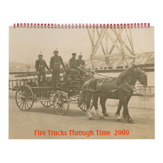 Fire Trucks Through Time 2009 Calander Calendars