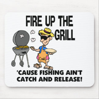 Fire Up The Grill Mouse Pad