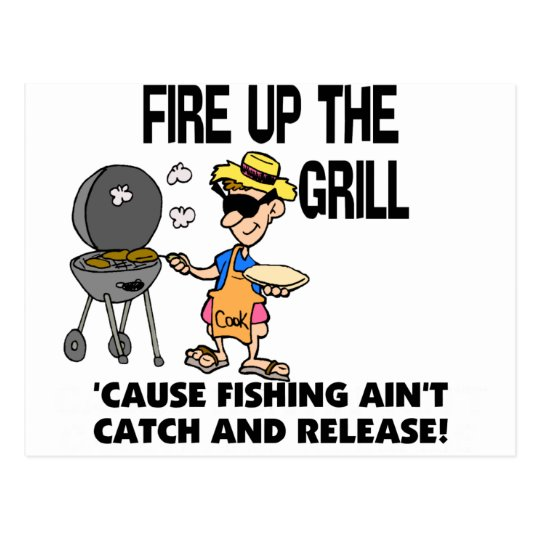 Fire Up The Grill Postcard