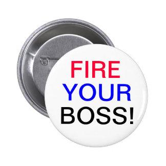 Fire Your Boss Button