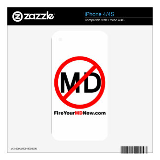 Fire Your MD Now iPhone cover Decals For iPhone 4S