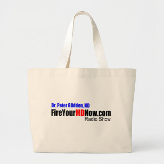 Fire Your MD Now Radio Show Tote Bags