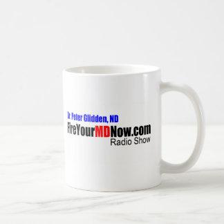 Fire Your MD Now Radio Show Coffee Mug