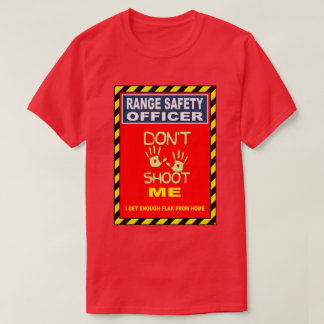 FIREARMS  RANGE SAFETY OFFICER T-Shirt