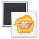 Fireball the Chamber 2 Inch Square Magnet