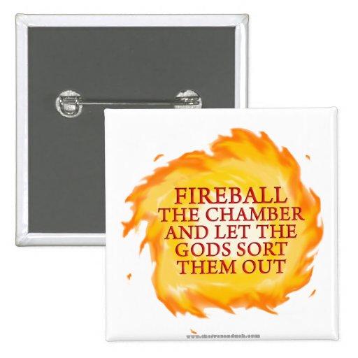 Fireball the Chamber Button
