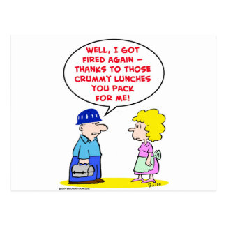 fired crummy lunches postcard