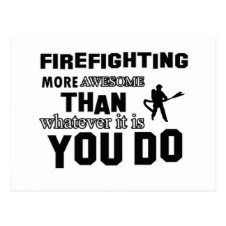 firefight more awesome than what you do postcard