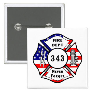 Firefighter 9/11 Never Forget 343 Pinback Button