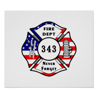 Firefighter 9/11 Never Forget 343 Poster
