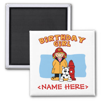 Firefighter Birthday Girl 2 Inch Square Magnet