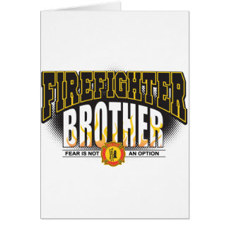 Firefighter Brother Card