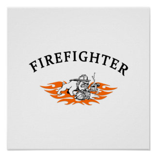 Firefighter Bull Dog Tough Poster