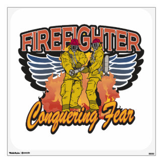 Firefighter Conquering Fear Wall Sticker