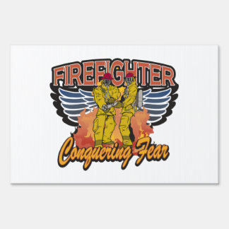 Firefighter Conquering Fear Sign