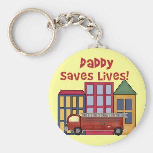 Firefighter Daddy Saves Lives T-shirts and Gifts Basic Round Button Keychain