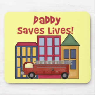 Firefighter Daddy Saves Lives T-shirts and Gifts Mouse Pad