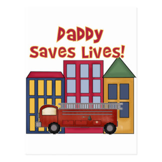 Firefighter Daddy Saves Lives T-shirts and Gifts Postcard