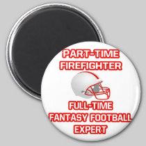 Firefighter .. Fantasy Football Expert 2 Inch Round Magnet