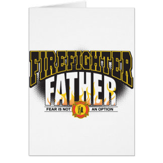 Firefighter Father Card