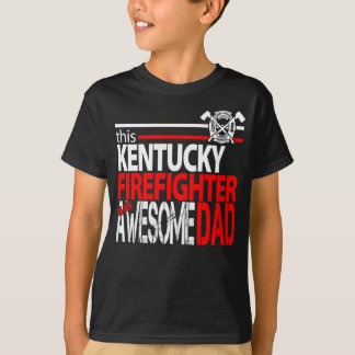 Firefighter Fathers -This Kentucky Dad Is Awesome T-Shirt