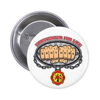 Firefighter for Life Pinback Button