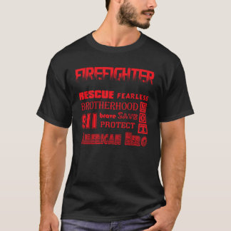 Firefighter Inspirational words T-Shirt