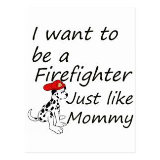 Firefighter like mommy postcard