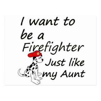 Firefighter like my aunt postcard