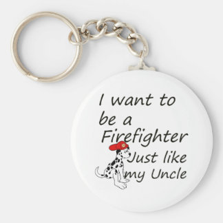 Firefighter like my uncle key chains