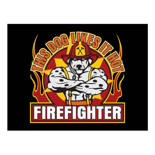 Firefighter Likes it Hot Postcard