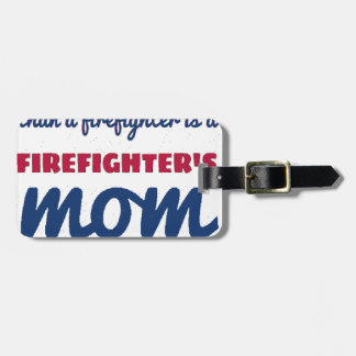 firefighter_mom luggage tag