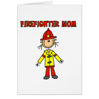 Firefighter Mom Tshirts and Gifts Card